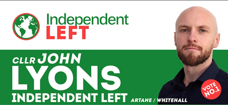 Cllr. John Lyons is the Independent Left candidate in the Artane / Whitehall local government constituency.