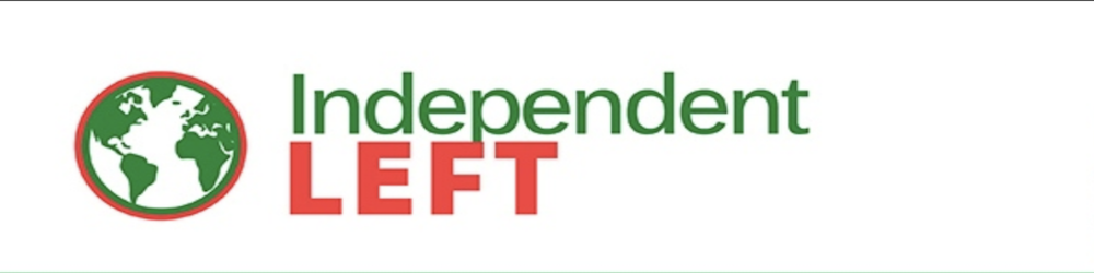 Independent Left banner