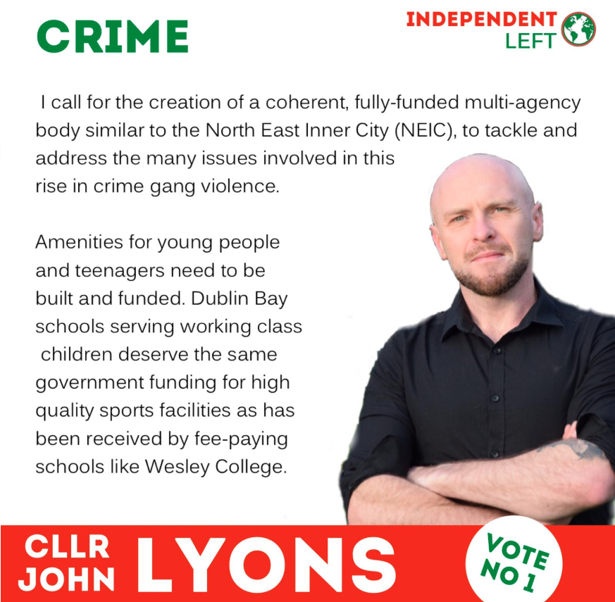 An election image for Dublin Bay North showing John Lyons and headlined crime. He calls for greater spending on schools and amenities and a local multi-agency task force.