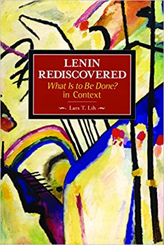 The cover of Lars Lih's Lenin Rediscovered. A Kandinsky background, mostly yellow, with the book details in a brown box in the centre upper half.