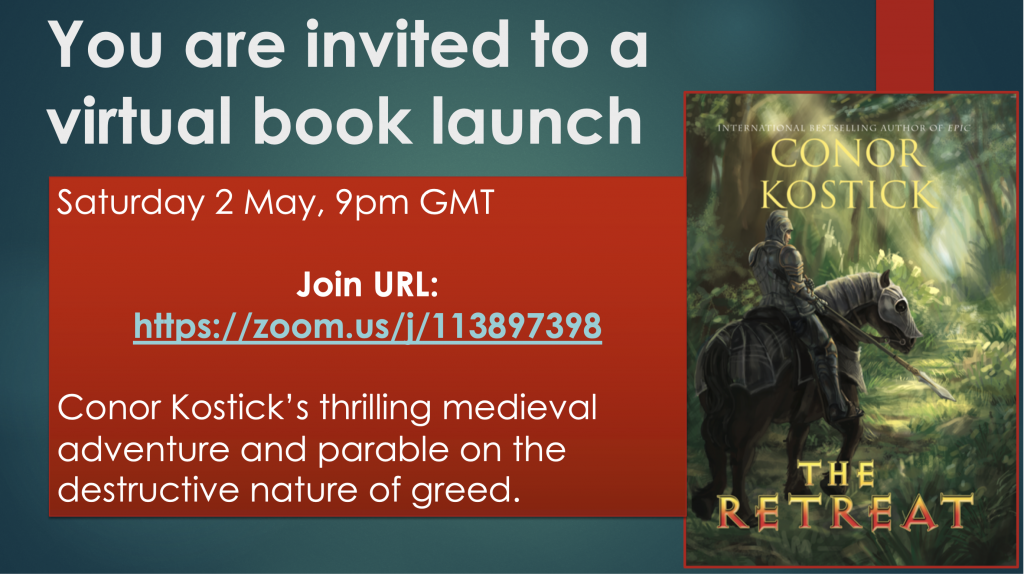 In invite to a virtual book launch of Conor Kostick's The Retreat. Satursday 2 May, 9pm GMT. URL https://zoom.us/j/1138973398. The cover of the book is displayed to the right of the text.