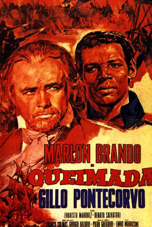 Queimada Poster: Marlon Brando, Evaristo Marquez directed Gillo Ponecorvo