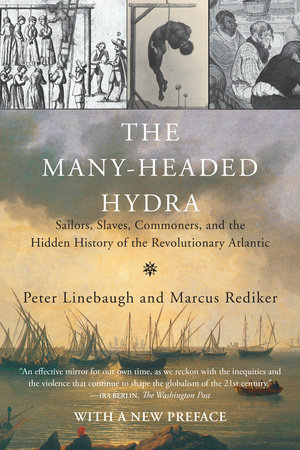 Many Headed Hydra for Peter Linebaugh interview
