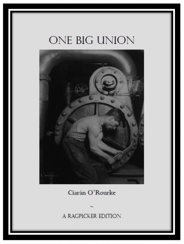 One Big Union Ciarán O'Rourke